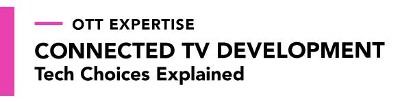 OTT-Expertise_banners_UX_ConnectedTV_heading